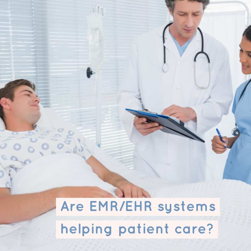 emr/ehr systems for patient care