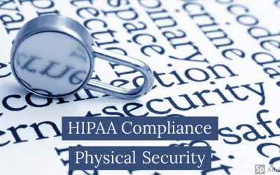 HIPAA compliance: Physical security is as important as cyber security