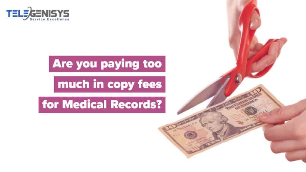 Medical Record Retrieval Costs