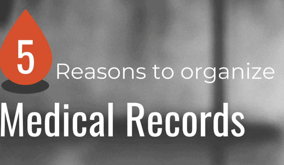 5 Reasons to organize medical records