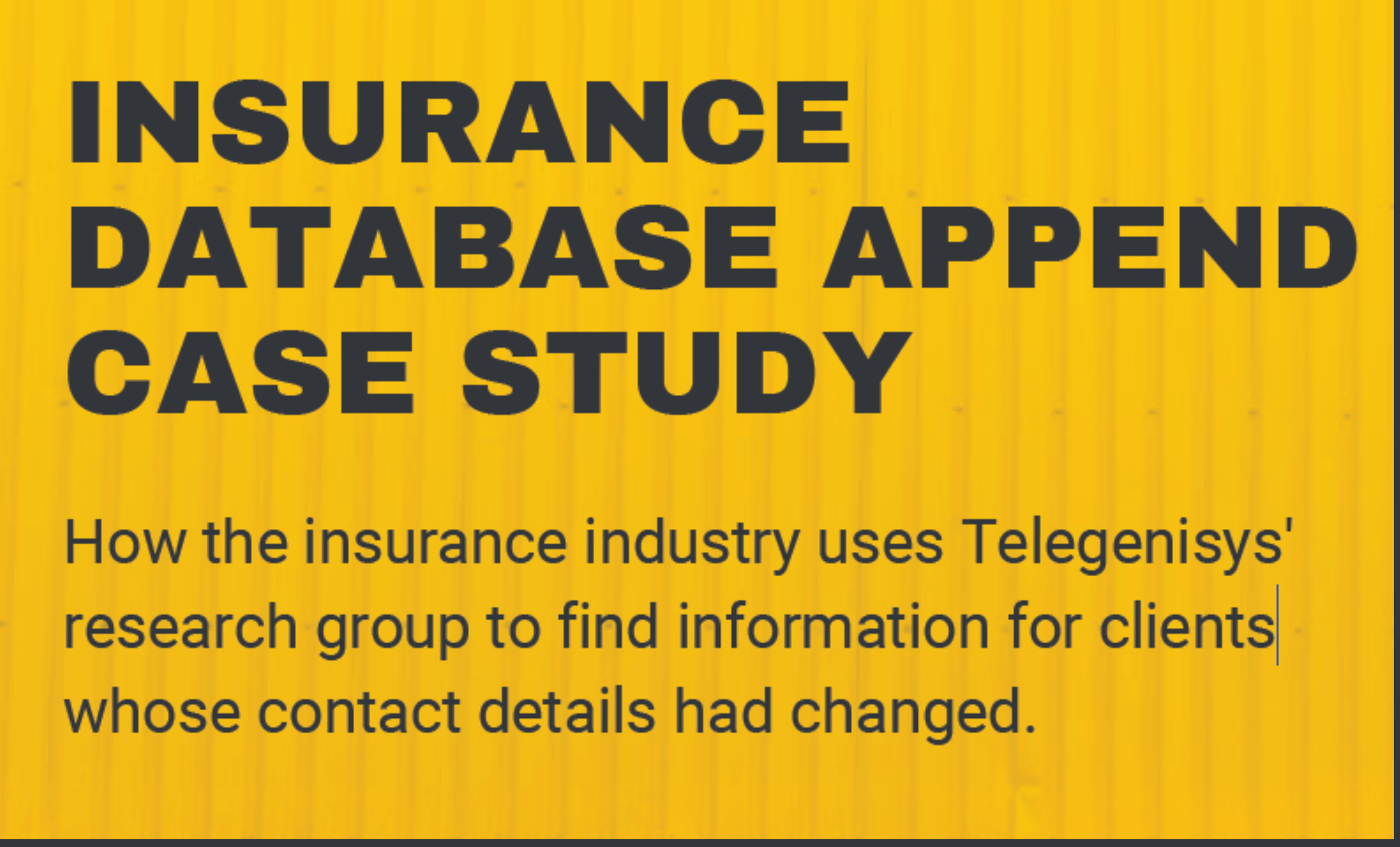 Insurance database append case study